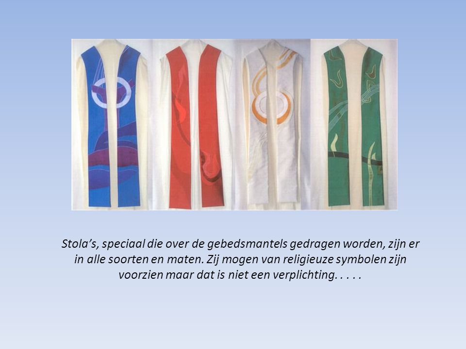 Stola's, speciaal die over de gebedsmantels gedragen worden, zijn er in alle soorten en maten. Zij mogen van religieuze symbolen zijn voorzien maar da