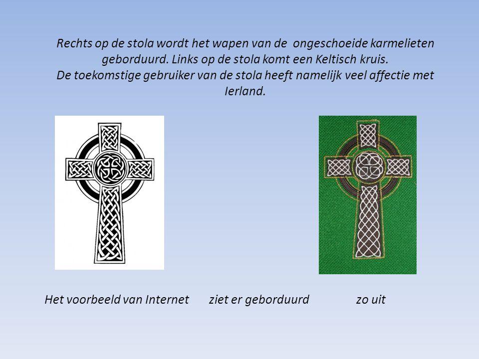 Rechts op de stola wordt het wapen van de ongeschoeide karmelieten geborduurd. Links op de stola komt een Keltisch kruis. De toekomstige gebruiker van