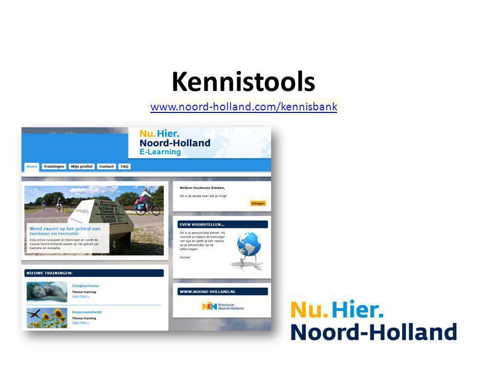 Kennistools www.noord-holland.com/kennisbank www.noord-holland.com/kennisbank