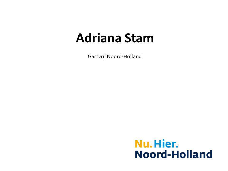 Adriana Stam Gastvrij Noord-Holland