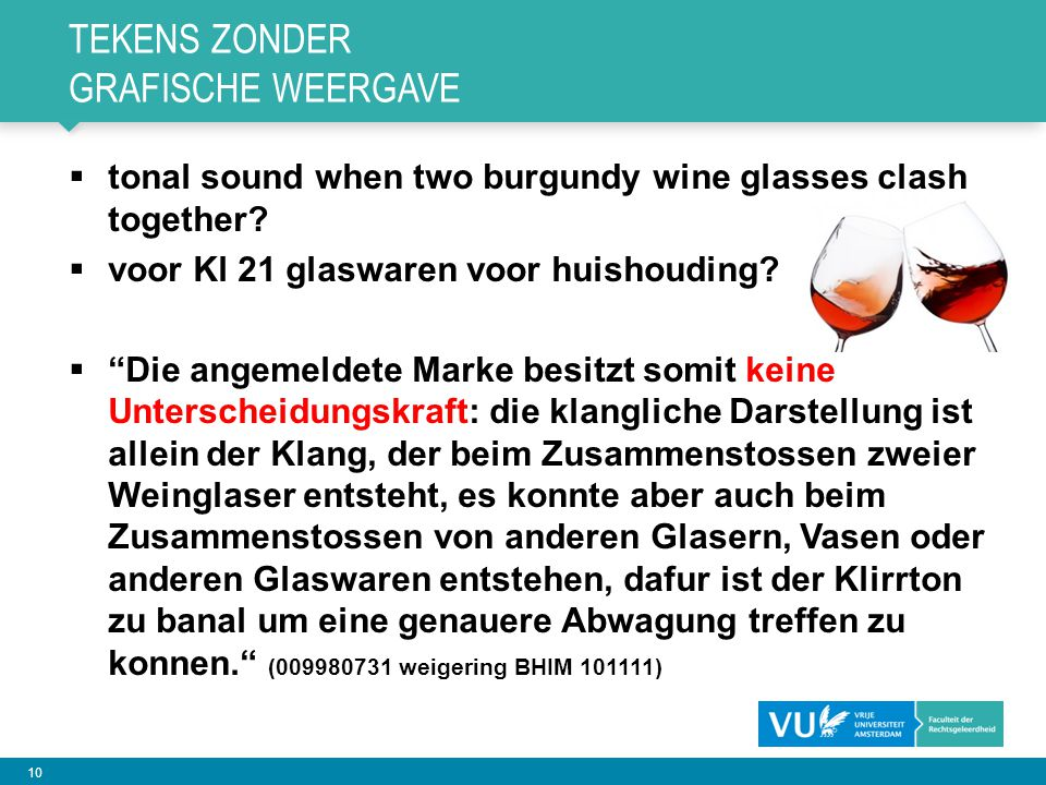 10 TEKENS ZONDER GRAFISCHE WEERGAVE  tonal sound when two burgundy wine glasses clash together.