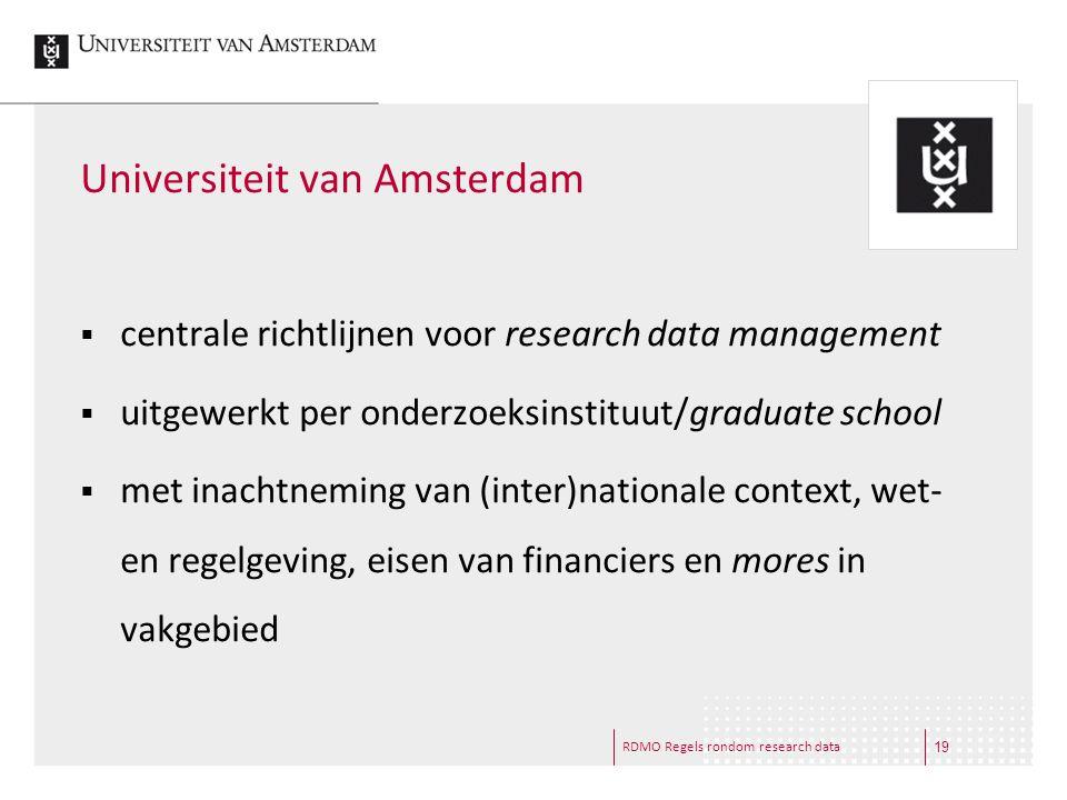 RDMO Regels rondom research data Universiteit van Amsterdam  centrale richtlijnen voor research data management  uitgewerkt per onderzoeksinstituut/