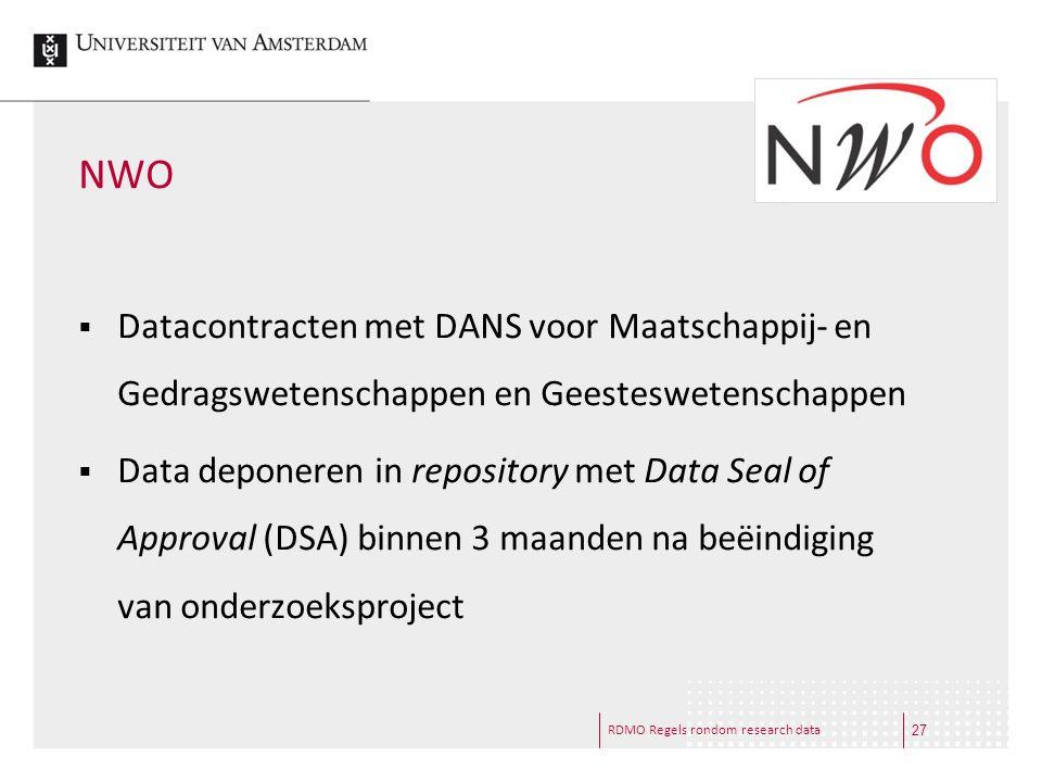 RDMO Regels rondom research data NWO  Datacontracten met DANS voor Maatschappij- en Gedragswetenschappen en Geesteswetenschappen  Data deponeren in