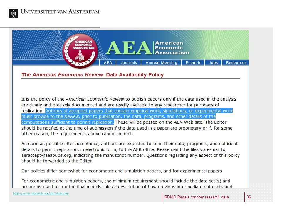 RDMO Regels rondom research data http://www.aeaweb.org/aer/data.php 36