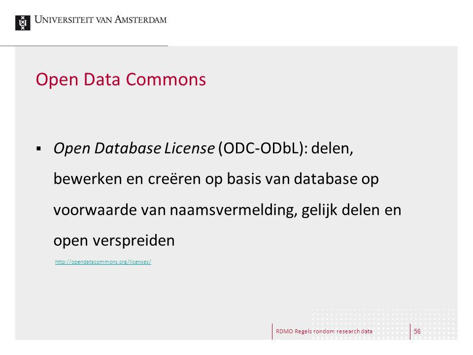 RDMO Regels rondom research data Open Data Commons  Open Database License (ODC-ODbL): delen, bewerken en creëren op basis van database op voorwaarde
