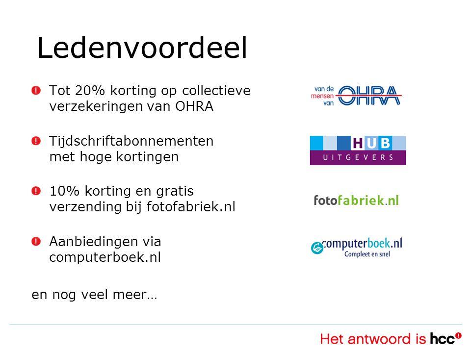 Ledenvoordeel Tot 20% korting op collectieve verzekeringen van OHRA Tijdschriftabonnementen met hoge kortingen 10% korting en gratis verzending bij fotofabriek.nl Aanbiedingen via computerboek.nl en nog veel meer…