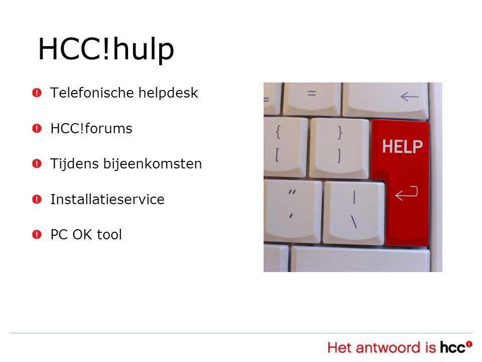 HCC!hulp Telefonische helpdesk HCC!forums Tijdens bijeenkomsten Installatieservice PC OK tool