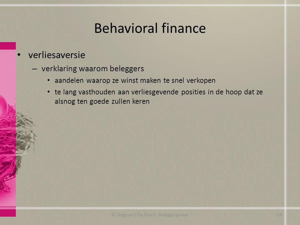 Behavioral finance verliesaversie – verklaring waarom beleggers aandelen waarop ze winst maken te snel verkopen te lang vasthouden aan verliesgevende