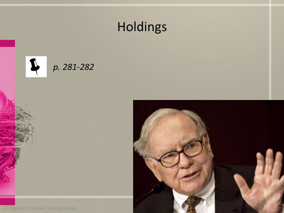Holdings © Uitgeverij De Boeck Beleggingsleer p. 281-282 120
