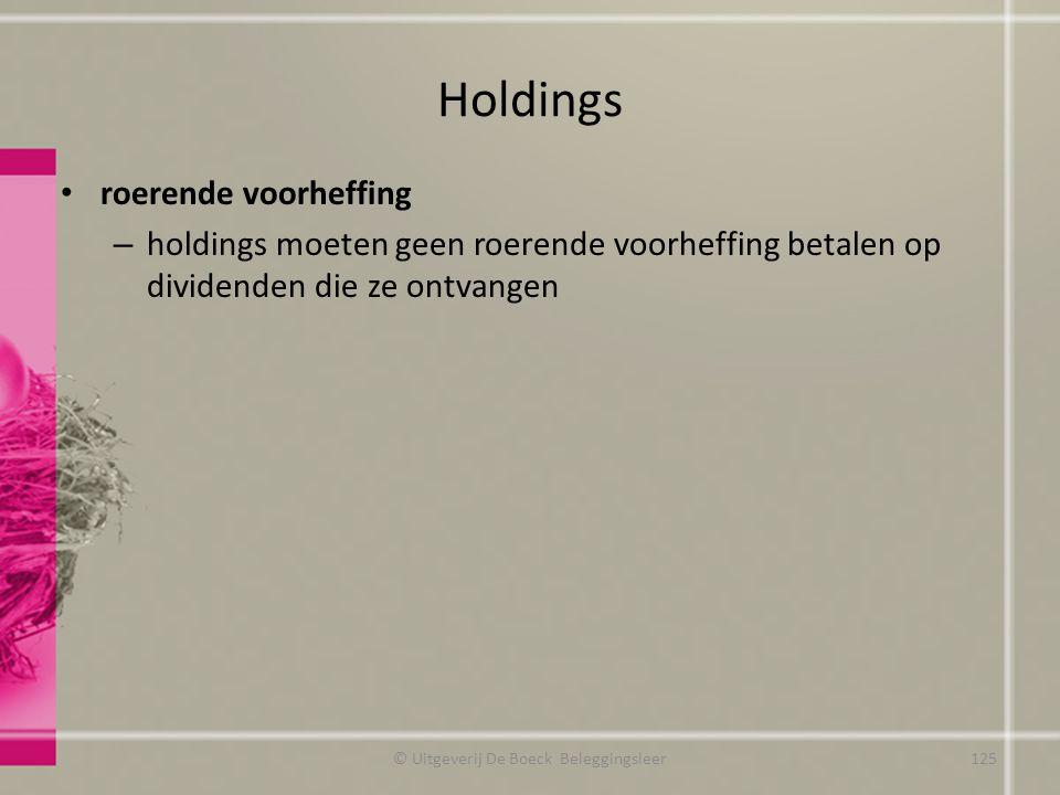 Holdings roerende voorheffing – holdings moeten geen roerende voorheffing betalen op dividenden die ze ontvangen © Uitgeverij De Boeck Beleggingsleer1
