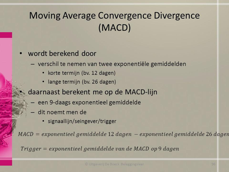 Moving Average Convergence Divergence (MACD) wordt berekend door – verschil te nemen van twee exponentiële gemiddelden korte termijn (bv. 12 dagen) la