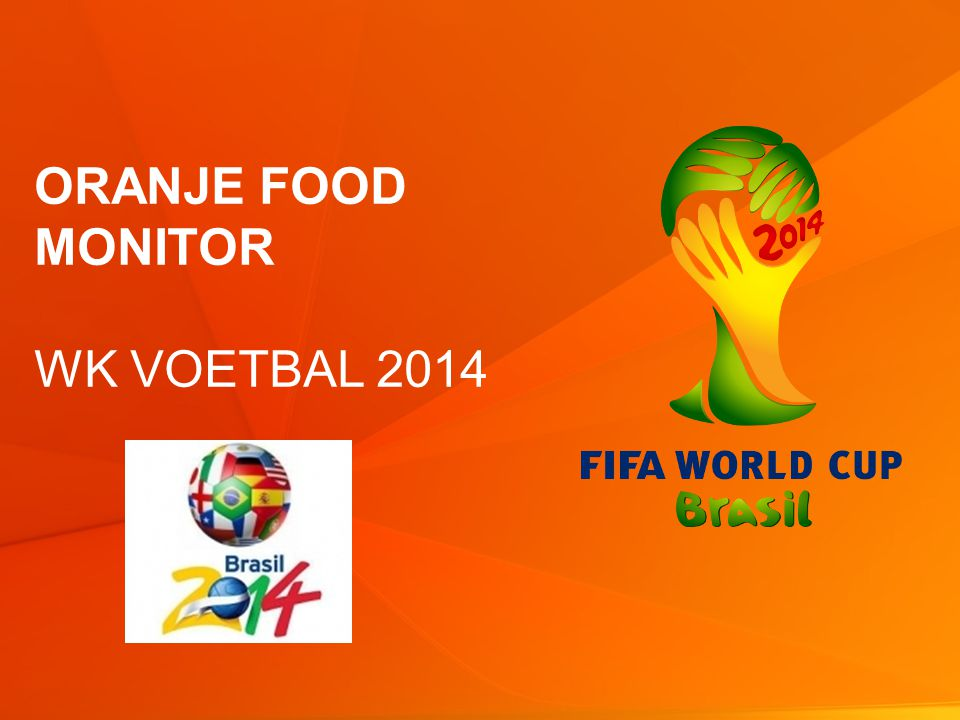 1 © GfK 2014 | Oranjemonitor & GfK Supermarktkengetallen | juni 2014 ORANJE FOOD MONITOR WK VOETBAL 2014