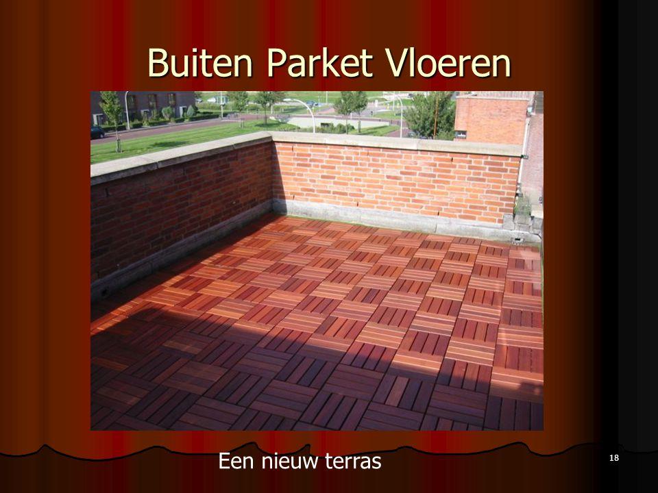 18 Buiten Parket Vloeren Een nieuw terras