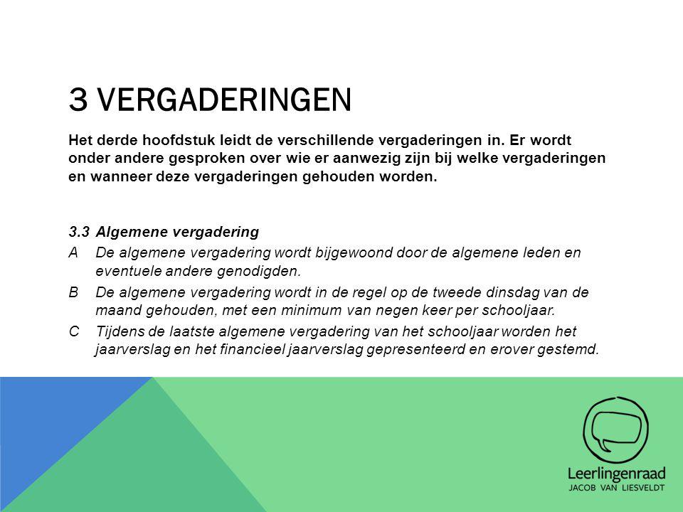 4 LEDEN VAN DE LEERLINGENRAAD Hoofdstuk 4 is toegespitst op de leden van de leerlingenraad, en hun onderverdeling in algemene leden, leerlingenparlementsleden en bestuursleden.