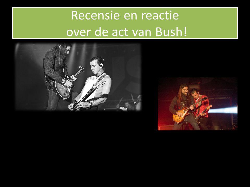 Waarom Bush.