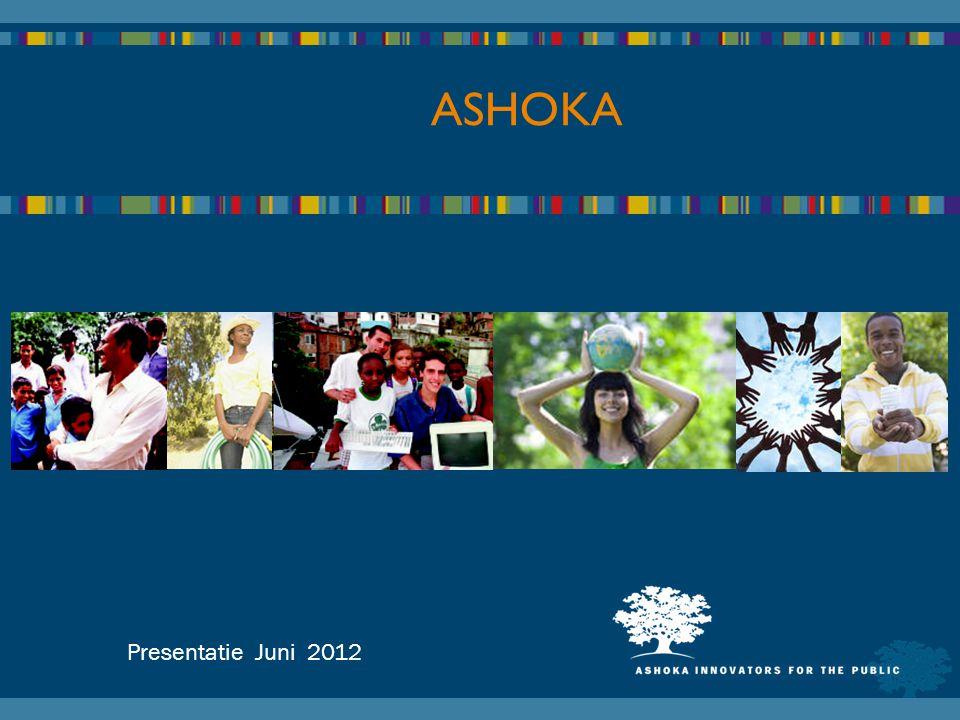 Presentatie Juni 2012 ASHOKA