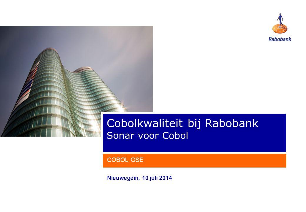 Nieuwegein, 10 juli 2014 Cobolkwaliteit bij Rabobank Sonar voor Cobol COBOL GSE