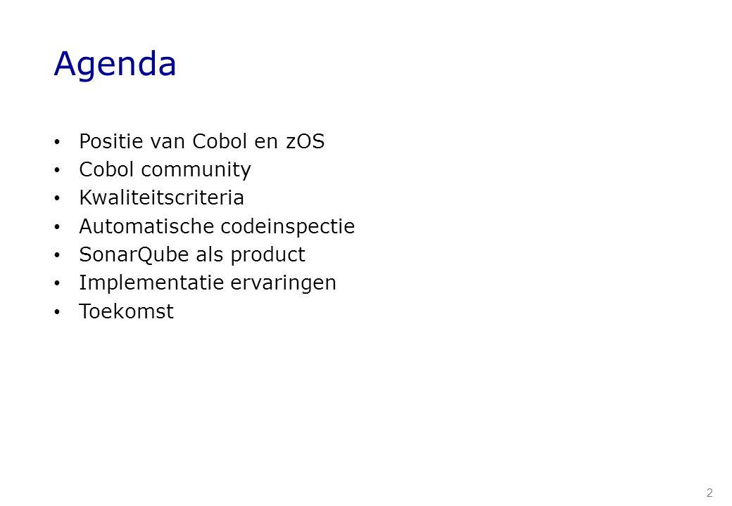 2 Agenda Positie van Cobol en zOS Cobol community Kwaliteitscriteria Automatische codeinspectie SonarQube als product Implementatie ervaringen Toekoms