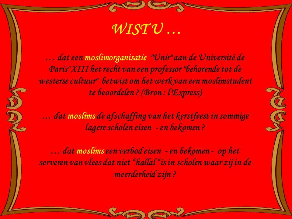 WIST U … … dat een moslimorganisatie Unir aan de Université de Paris XIII het recht van een professor behorende tot de westerse cultuur betwist om het werk van een moslimstudent te beoordelen .