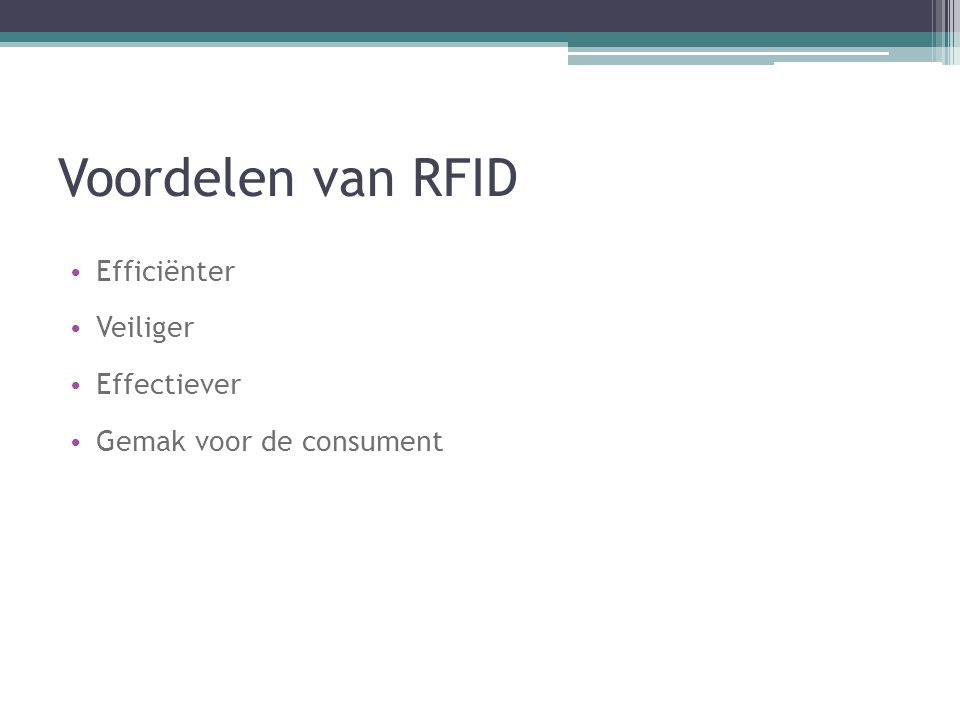 Voordelen van RFID Efficiënter Veiliger Effectiever Gemak voor de consument