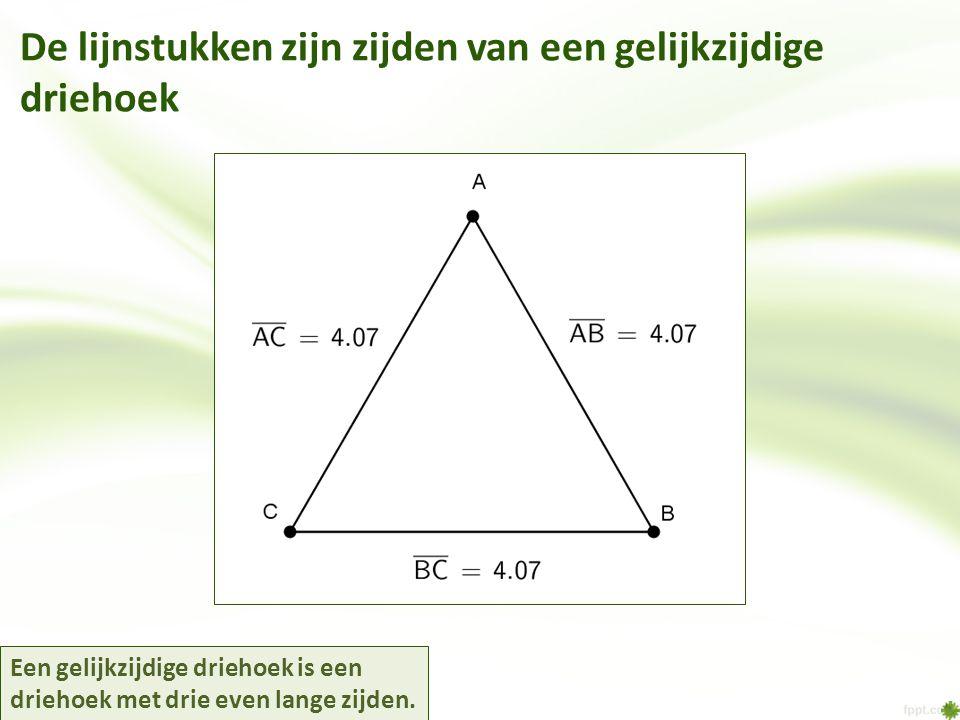 De lijnstukken zijn zijden van een gelijkzijdige driehoek Een gelijkzijdige driehoek is een driehoek met drie even lange zijden.