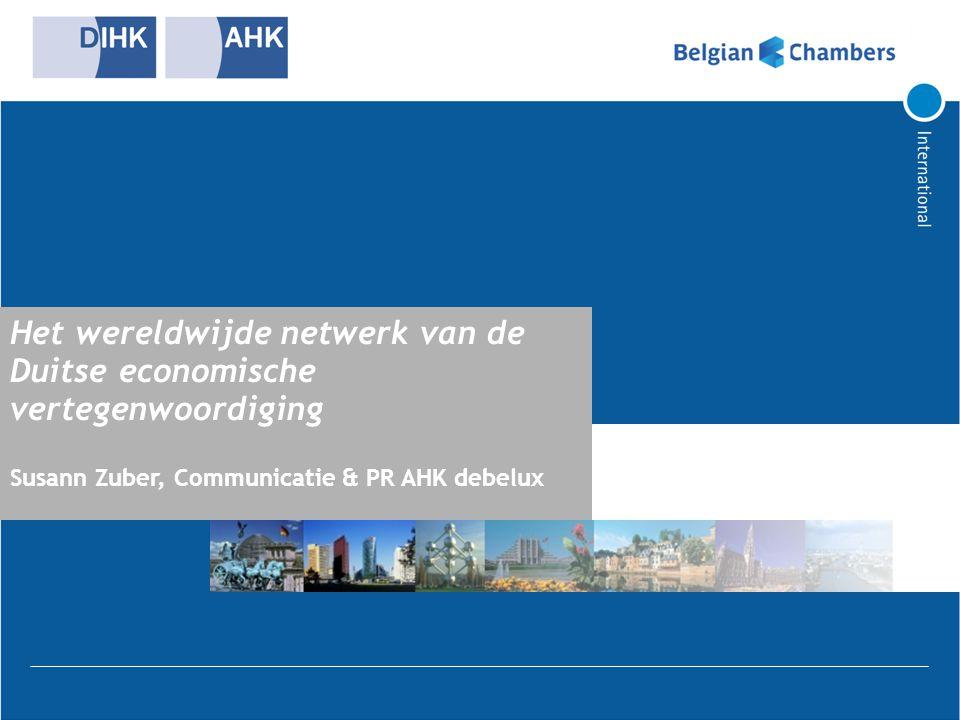 Introductie  Het wereldwijde netwerk van de Duitse Kamers.