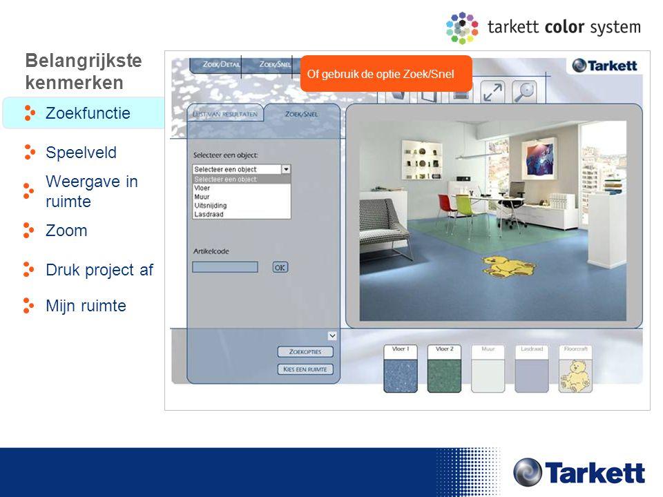 EDF Energy Briefing Of gebruik de optie Zoek/Snel Belangrijkste kenmerken Zoekfunctie Weergave in ruimte Speelveld Zoom Druk project af Mijn ruimte