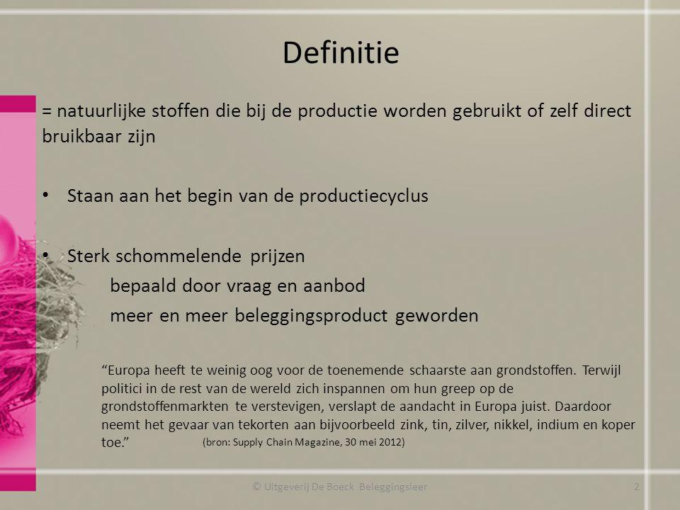 Definitie = natuurlijke stoffen die bij de productie worden gebruikt of zelf direct bruikbaar zijn Staan aan het begin van de productiecyclus Sterk sc