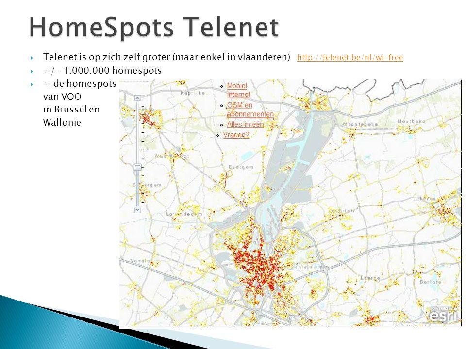  Telenet is op zich zelf groter (maar enkel in vlaanderen) http://telenet.be/nl/wi-free http://telenet.be/nl/wi-free  +/- 1.000.000 homespots  + de