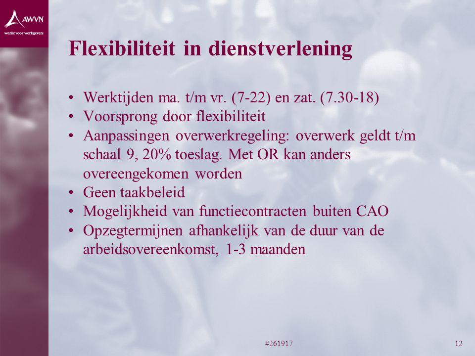 #26191712 Flexibiliteit in dienstverlening Werktijden ma.