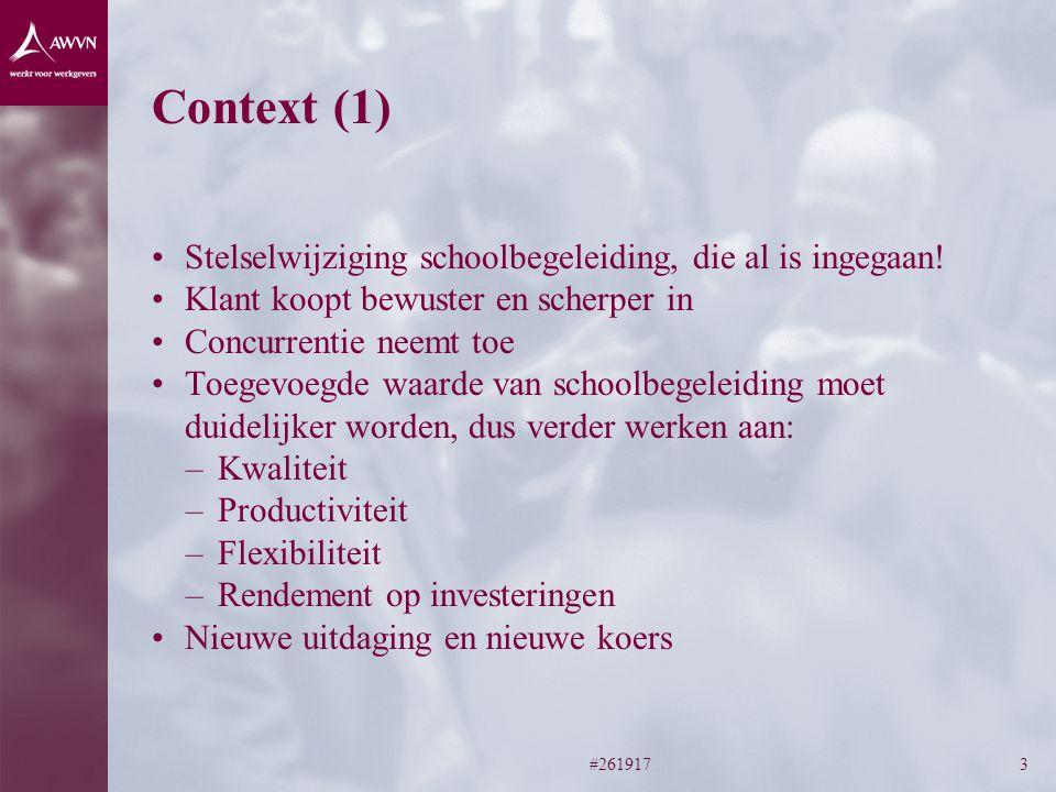 #2619173 Context (1) Stelselwijziging schoolbegeleiding, die al is ingegaan.