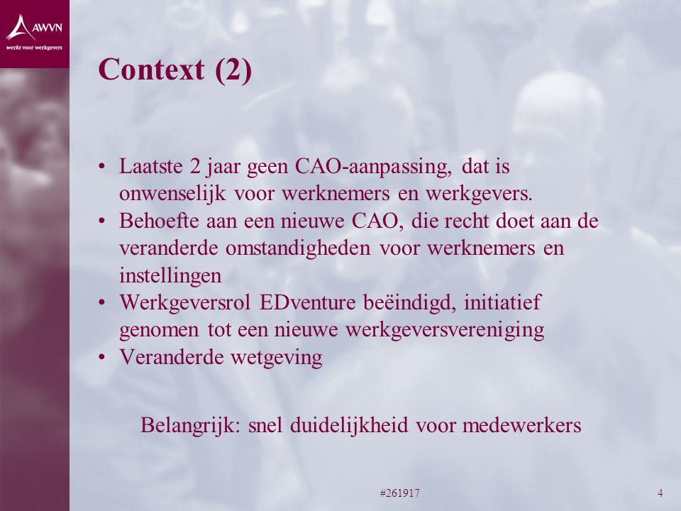 #2619174 Context (2) Laatste 2 jaar geen CAO-aanpassing, dat is onwenselijk voor werknemers en werkgevers.