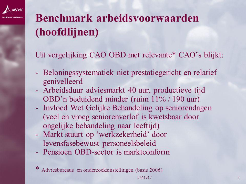 #2619175 Benchmark arbeidsvoorwaarden (hoofdlijnen) Uit vergelijking CAO OBD met relevante* CAO's blijkt: -Beloningssystematiek niet prestatiegericht en relatief genivelleerd -Arbeidsduur adviesmarkt 40 uur, productieve tijd OBD'n beduidend minder (ruim 11% / 190 uur) -Invloed Wet Gelijke Behandeling op seniorendagen (veel en vroeg seniorenverlof is kwetsbaar door ongelijke behandeling naar leeftijd) -Markt stuurt op 'werkzekerheid' door levensfasebewust personeelsbeleid -Pensioen OBD-sector is marktconform * Adviesbureaus en onderzoeksinstellingen (basis 2006)
