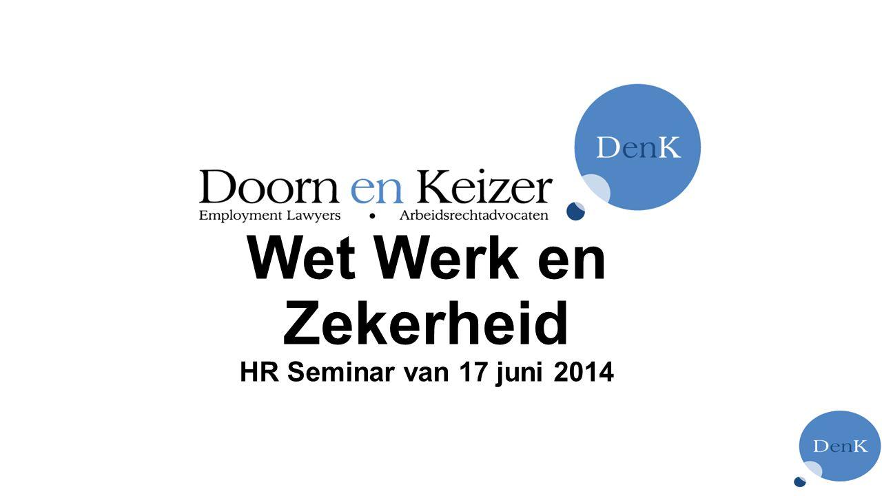 Wet Werk en Zekerheid HR Seminar van 17 juni 2014