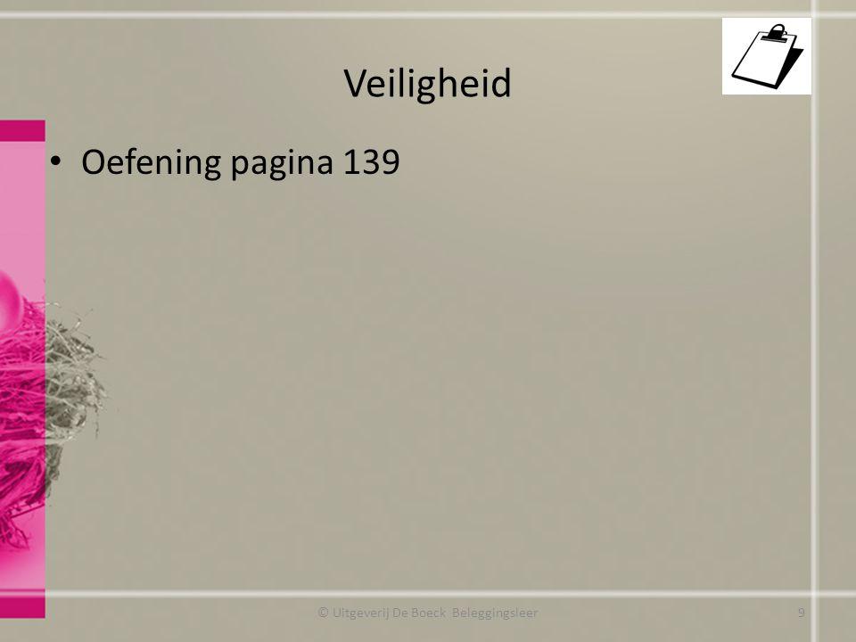 Veiligheid Oefening pagina 139 © Uitgeverij De Boeck Beleggingsleer9