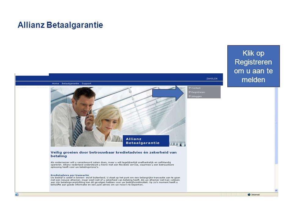 Allianz Betaalgarantie Klik op Registreren om u aan te melden