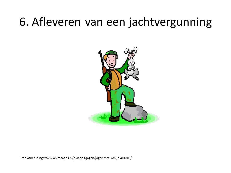 6. Afleveren van een jachtvergunning Bron afbeelding: www.animaatjes.nl/plaatjes/jagen/jager-met-konijn-401803/