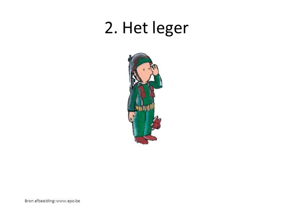 2. Het leger Bron afbeelding: www.epo.be