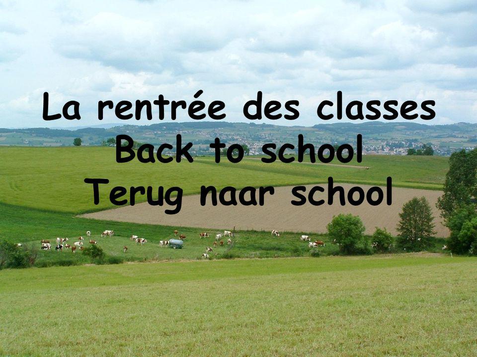 La rentrée des classes Back to school Terug naar school