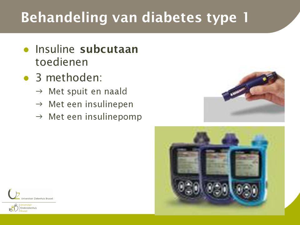 Behandeling van diabetes type 1 Insuline subcutaan toedienen 3 methoden: Met spuit en naald Met een insulinepen Met een insulinepomp