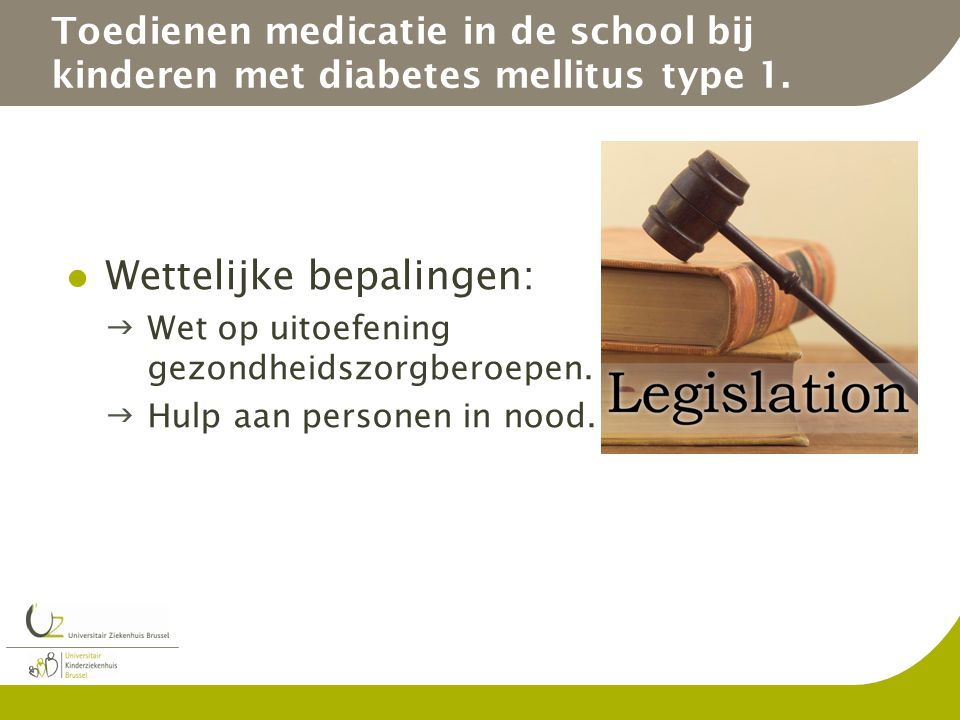 Toedienen medicatie in de school bij kinderen met diabetes mellitus type 1.
