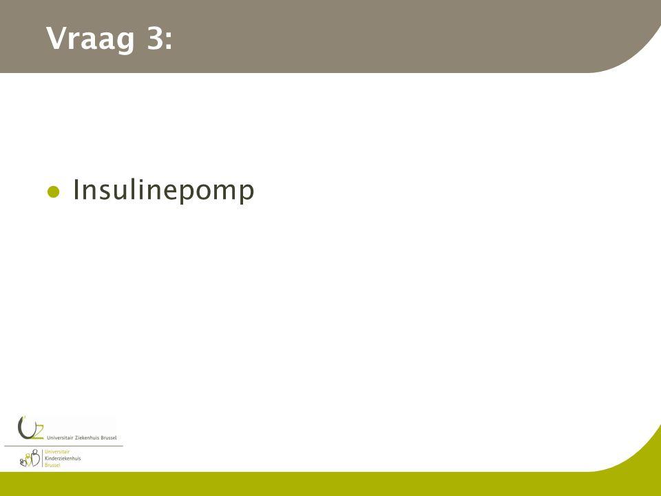 Vraag 3: Insulinepomp