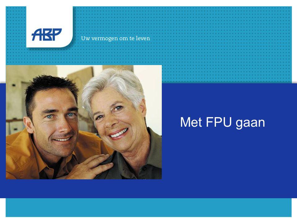 2 Inhoud De FPU regeling Uw OuderdomsPensioen en AOW