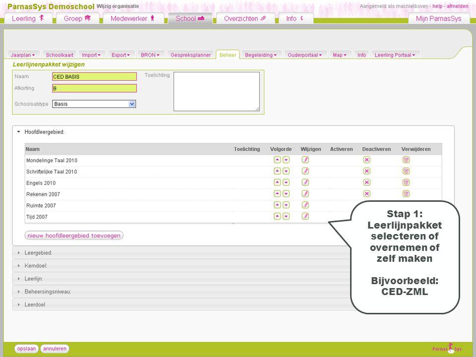 Stap 1: Leerlijnpakket selecteren of overnemen of zelf maken Bijvoorbeeld: CED-ZML