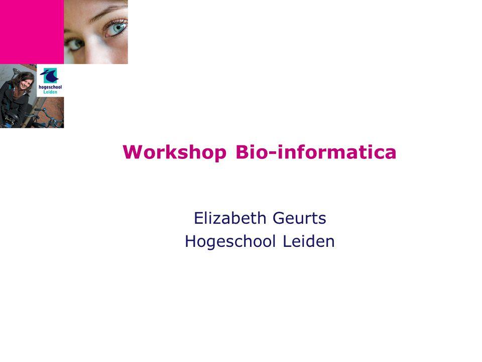 Wat is Bio-informatica.Biologisch onderzoek doen m.b.v.