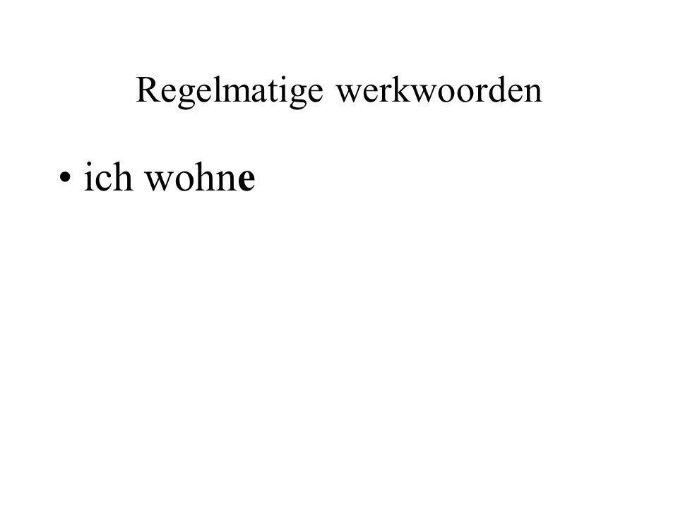 Regelmatige werkwoorden Wohnen (wonen) ichwohne duwohnst er/es/siewohnt wirwohnen ihrwohnt sie / Siewohnen