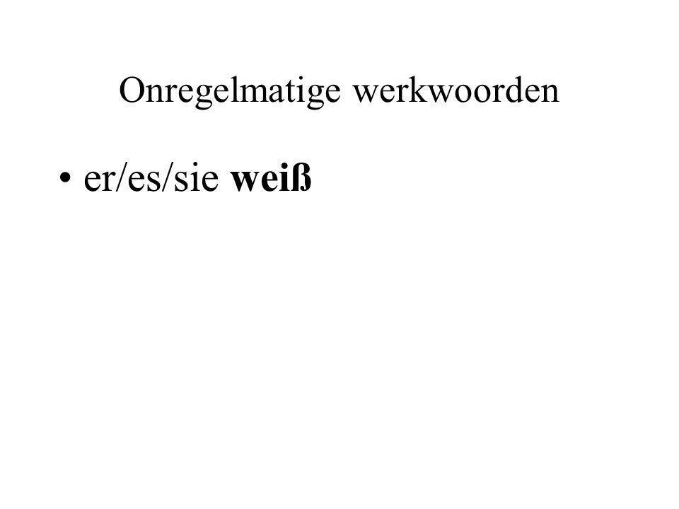 Onregelmatige werkwoorden er/es/sie weiß