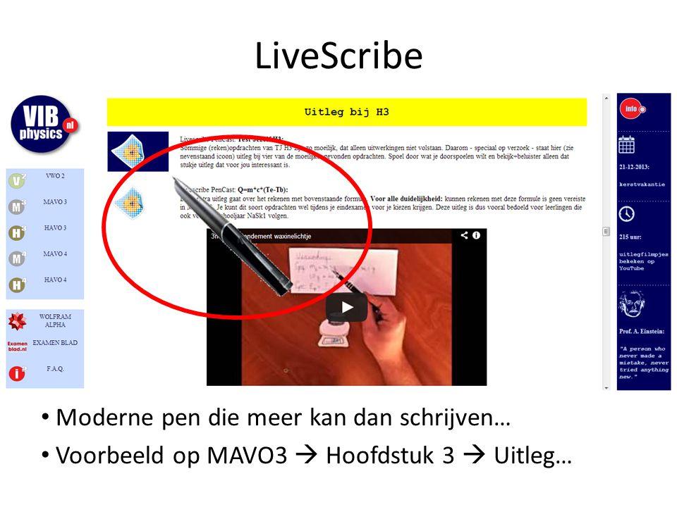 LiveScribe Moderne pen die meer kan dan schrijven… Voorbeeld op MAVO3  Hoofdstuk 3  Uitleg…