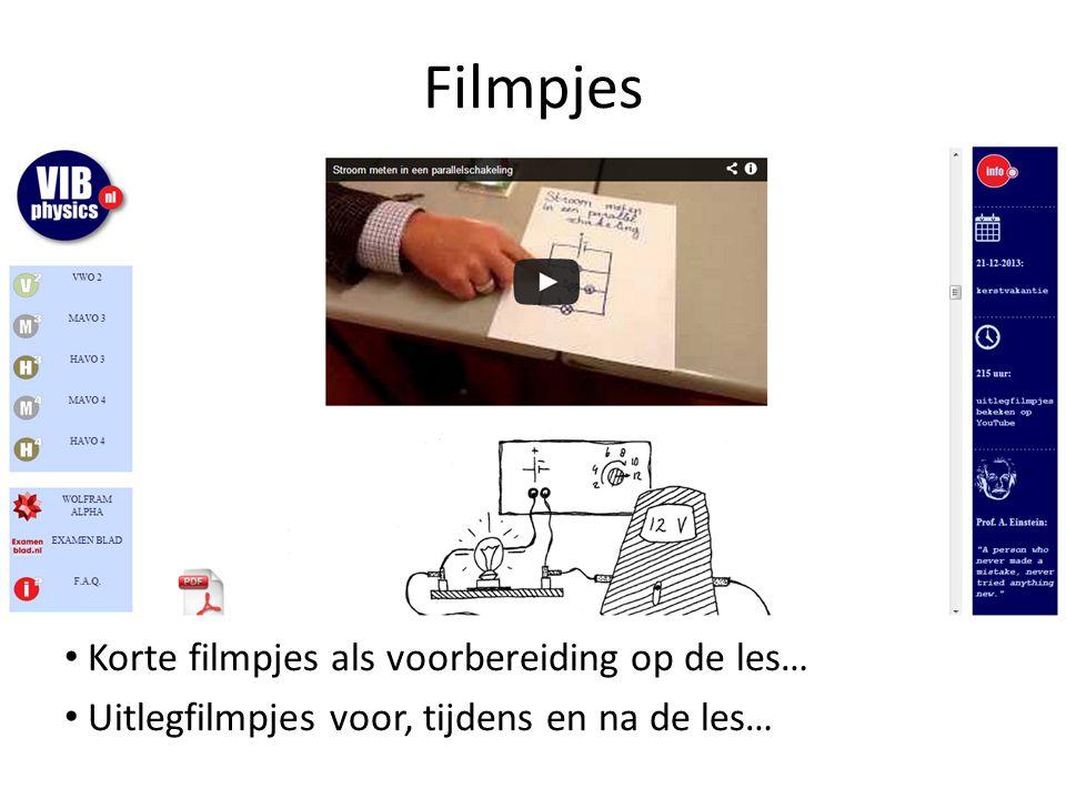 Filmpjes Korte filmpjes als voorbereiding op de les… Uitlegfilmpjes voor, tijdens en na de les…