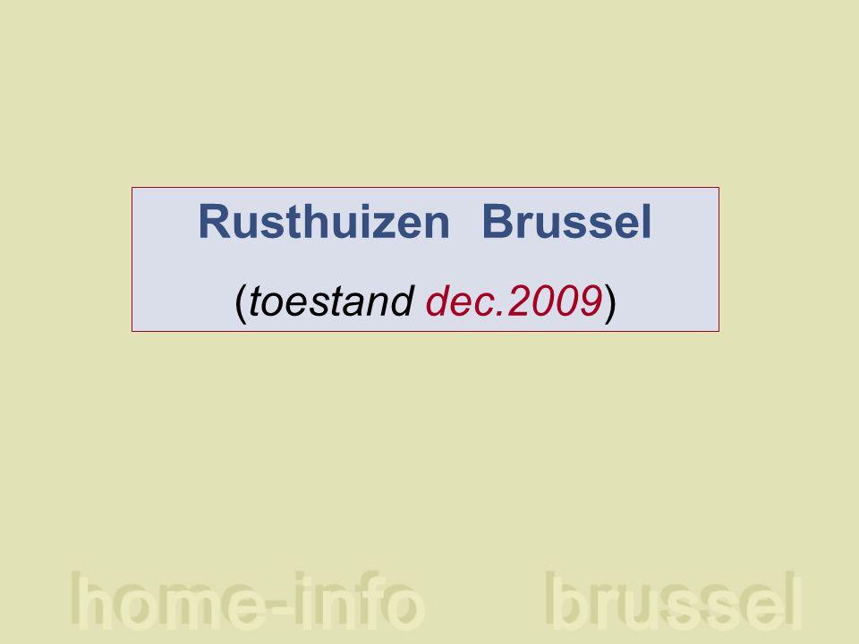 Rusthuizen Brussel (toestand dec.2009)